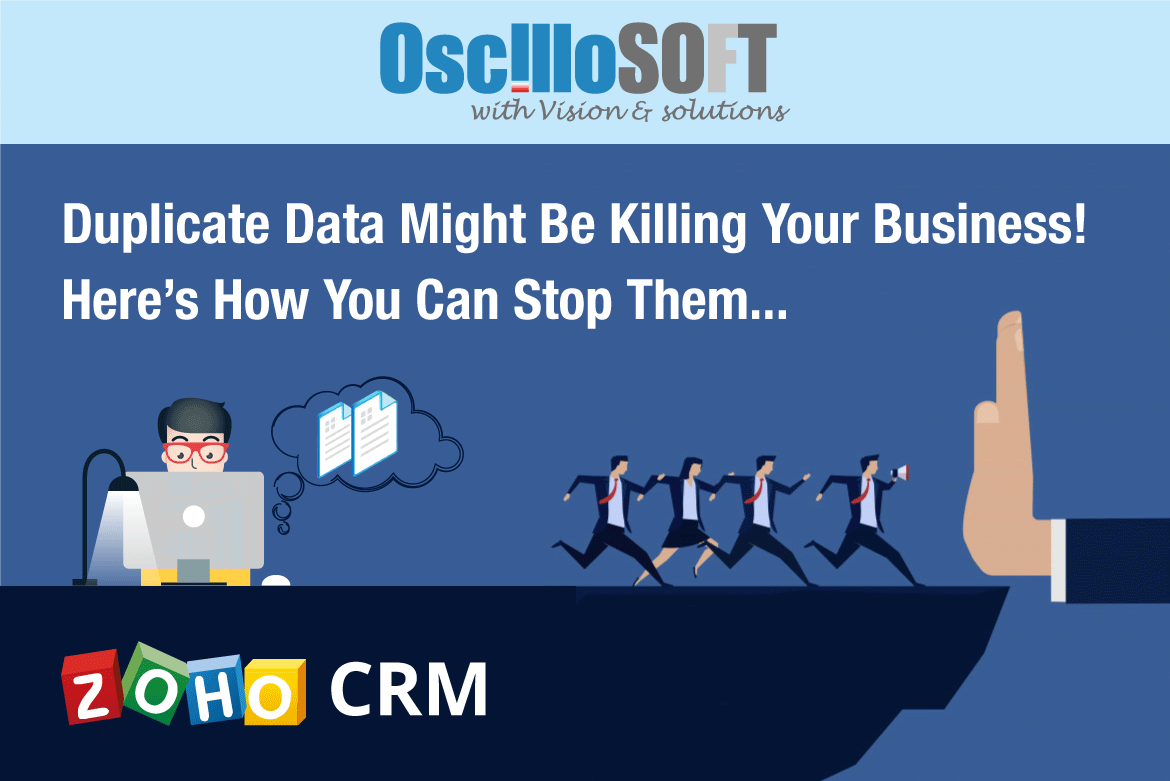 Stop Duplicate Data with Zoho CRM