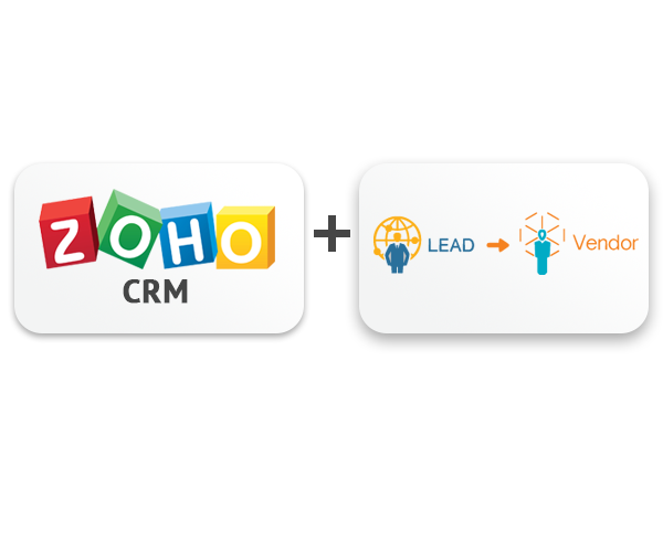 Zoho CRM & Lead to Vendor