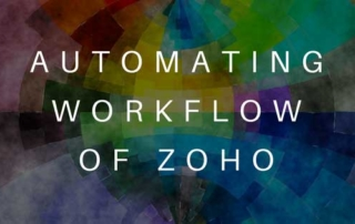 Automating Workflow of Zoho