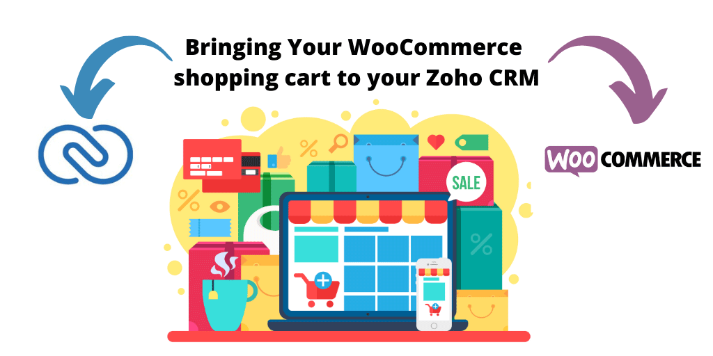 Bringing your WooCommerce Shopping Cart to Your Zoho CRM